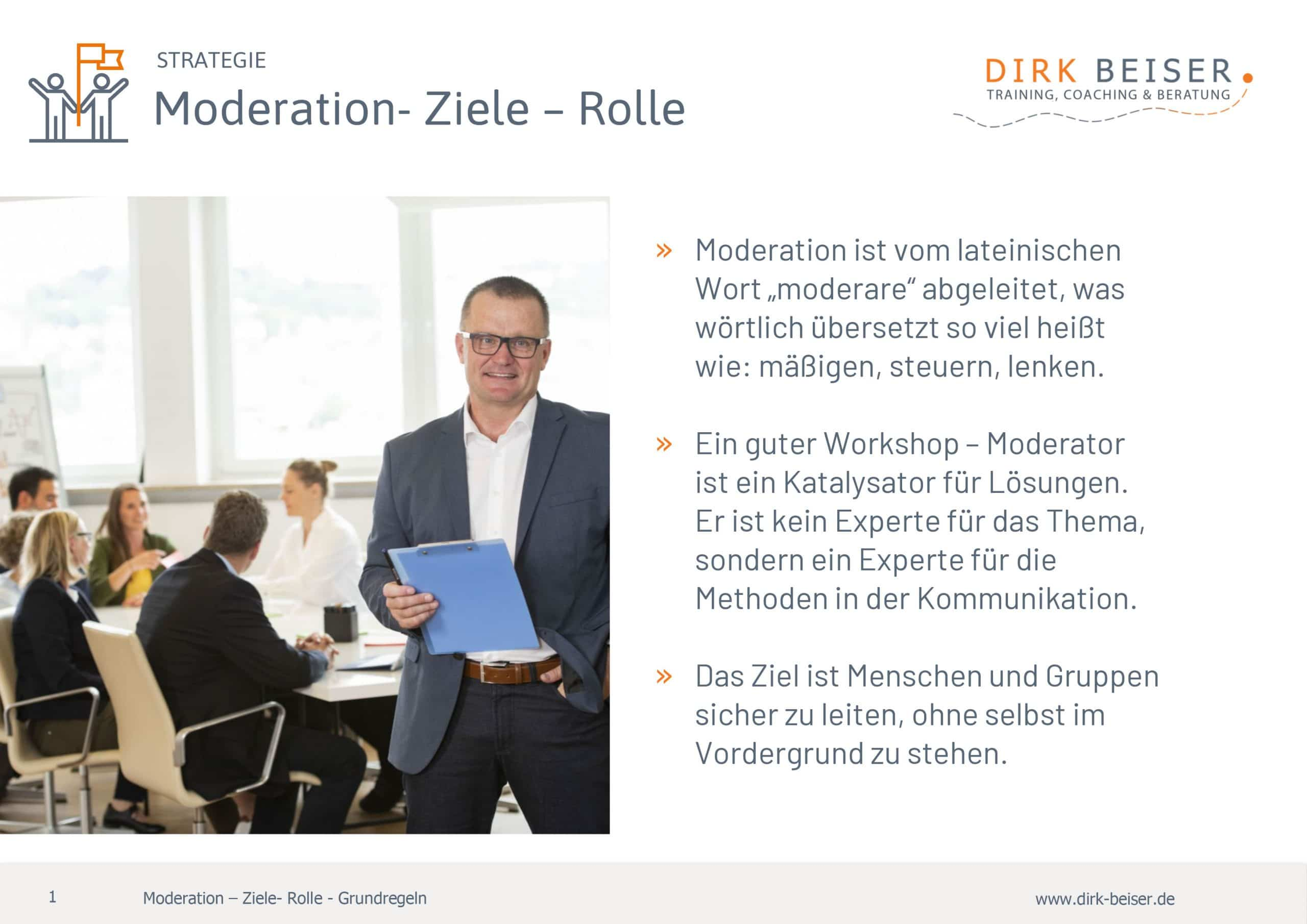 Moderation Ziele Rolle Grundregeln Strategie